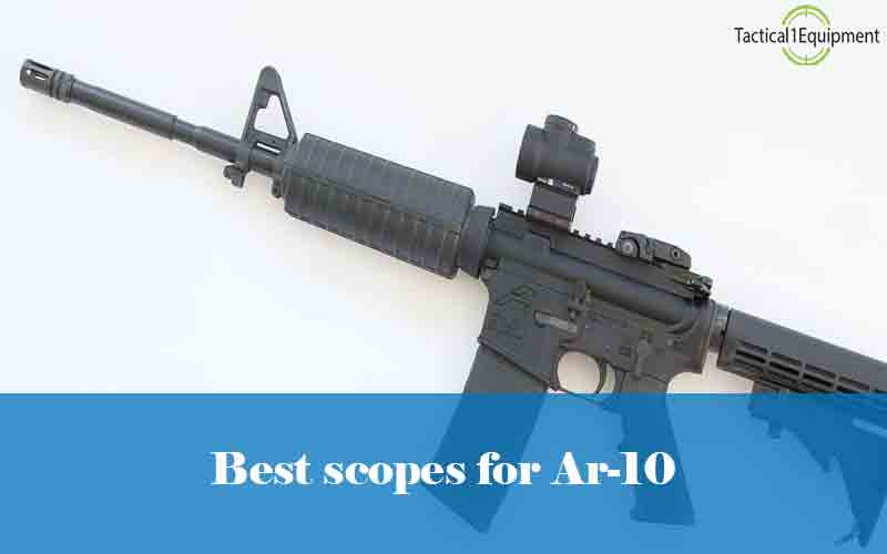best scopes for ar-10 rifles
